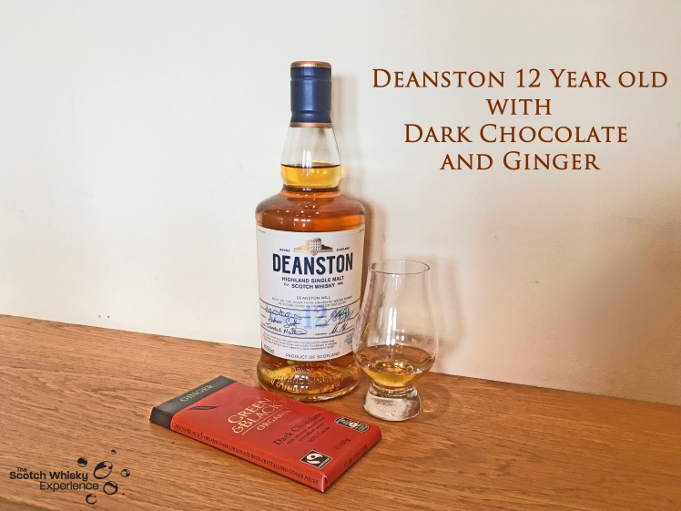 Scotch Whisky Experience: Deanston 12 year old and Dark Chocolate with Ginger