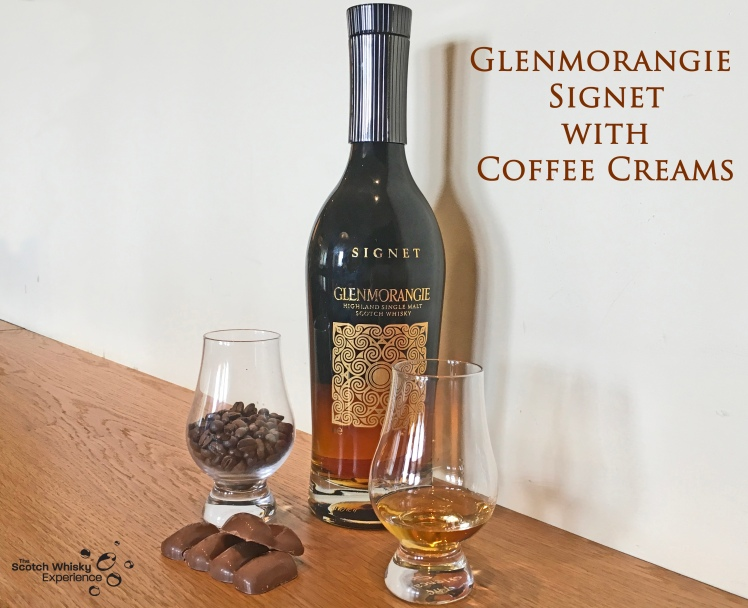 Scotch Whisky Experience: Glenmorangie Signet with Coffee Creams
